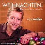 Max Müller - Weihnachten!