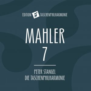 {:de}Taschenphilharmonie - Mahler 7{:}{:en}Taschenphilharmonie - Mahler 7{:}