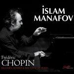 {:de}Islam Manafov - Chopin{:}{:en}Islam Manafov - Chopin{:}