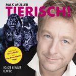 Max Müller - Tierisch!