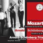 Arnold Schönberg Trio - W.A. Mozart - Divertimento KV 563 Arnold Schönberg - Streichtrio op. 45