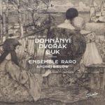 {:de}Ensemble Raro - Dohnanyi Dvorak Suk{:}{:en}Ensemble Raro - Dohnanyi Dvorak Suk{:}