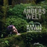 {:de}Marlis Petersen: Dimensionen - Anderswelt{:}{:en}Marlis Petersen: Dimensionen - Anderswelt (Otherworld){:}
