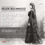 {:de}Helen Buchholtz - Und hab so große Sehnsucht doch ...{:}{:en}Helen Buchholtz - Und hab so große Sehnsucht doch ...{:}