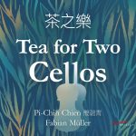 {:de}Pi-Chin Chien & Fabian Müller - Tea for Two Cellos{:}{:en}Pi-Chin Chien & Fabian Müller - Tea for Two Cellos{:}