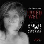 {:de}Out now: Marlis Petersen Dimensionen Teil 3 - Innenwelt{:}{:en}Out now: Marlis Petersen Dimensions Part 3 - Innerworld{:}