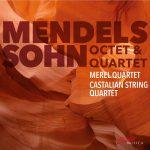 {:de}Merel Quartet / Castalian String Quartet – Mendelssohn{:}{:en}Merel Quartet / Castalian String Quartet - Mendelssohn Octet & Quartet{:}