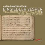 {:de}Vokalensemble Novantiqua Bern & Kesselberg Ensemble - Einsiedler Vesper{:}{:en}Vokalensemble Novantiqua Bern & Kesselberg Ensemble - Einsiedler Vesper{:}