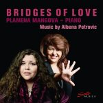 {:de}Albena Petrovic & Plamena Mangova – Bridges of Love{:}{:en}Albena Petrovic & Plamena Mangova - Bridges of Love{:}