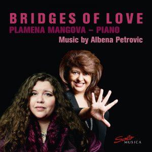 {:de}Albena Petrovic & Plamena Mangova – Bridges of Love{:}{:en}Albena Petrovic & Plamena Mangova - Bridges of Love{:}