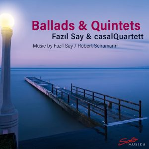 {:de}Fazil Say & casalQuartett – Ballads & Quintets{:}{:en}Fazil Say & casalQuartett - Ballads & Quintets{:}