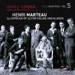 Turban & Students - Henri Marteau: 24 Capricen Op. 25